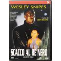 Dvd Scacco al Re Nero con Wesley Snipes 1994 Usato