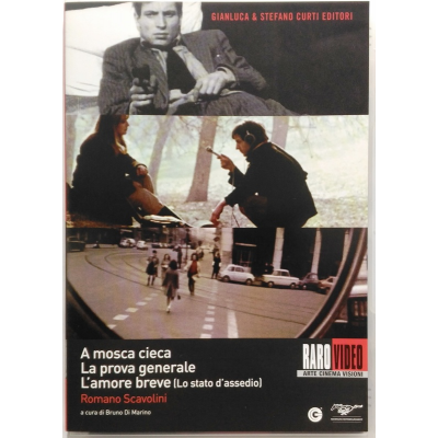 Dvd A mosca cieca + La prova generale + L'amore breve di Romano Scavolini